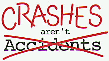 Crashes are not Accidents